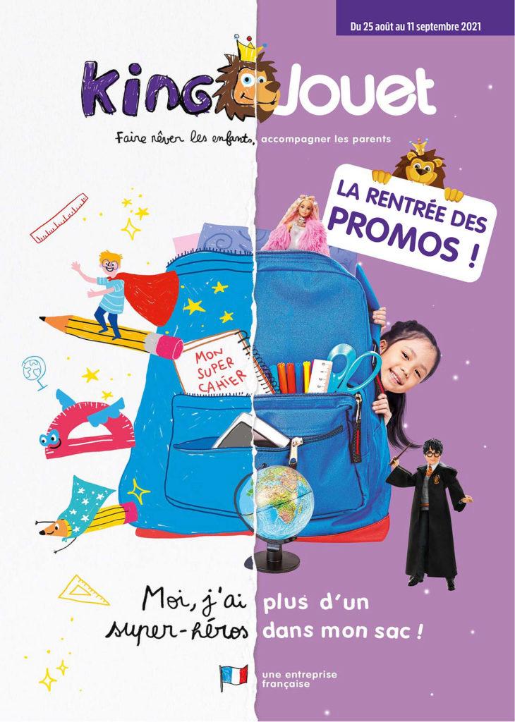 Catalogue jouets King Jouet - spécial rentrée scolaire 2021